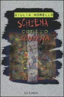 Schiena contro schiena - Giulia Morello - copertina