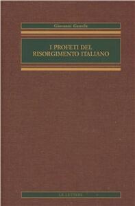 I profeti del Risorgimento italiano