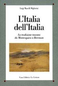 L' Italia dell'Italia. La tradizione toscana da Montesquieu a Berenson