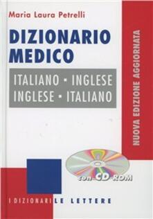 Listadelpopolo.it Dizionario medico italiano-inglese, inglese-italiano. Con CD-ROM Image