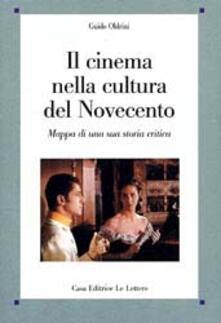 Nordestcaffeisola.it Il cinema nella cultura del Novecento. Mappa di una sua storia critica Image