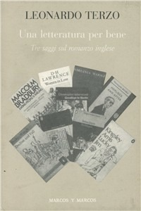 Una Una letteratura perbene. Tre saggi sul romanzo inglese - Terzo Leonardo - wuz.it