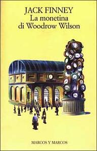 La monetina di Woodrow Wilson