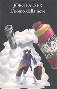 L' uomo della neve