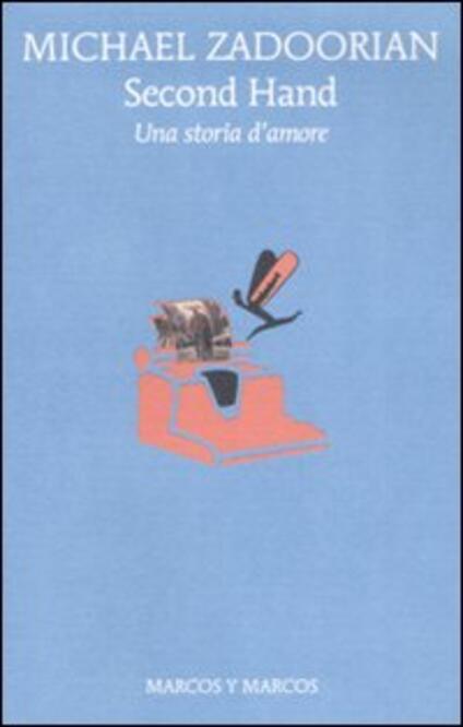 Second hand. Una storia d'amore - Michael Zadoorian - copertina