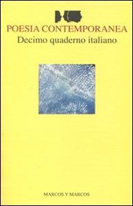 Decimo quaderno italiano di poesia contemporanea