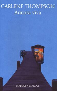 Ancora viva - Carlene Thompson - copertina