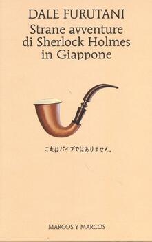 Strane avventure di Sherlock Holmes in Giappone - Dale Furutani - copertina