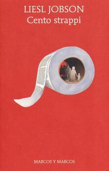 Cento strappi - Liesl Jobson - copertina
