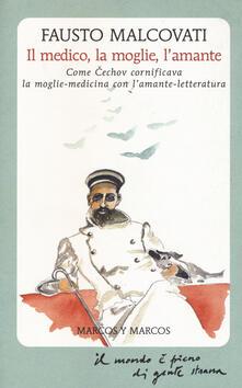 Premioquesti.it Il medico, la moglie, l'amante. Come Cechov cornificava la moglie-medicina con l'amante-letteratura Image