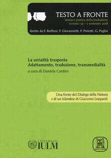 Promoartpalermo.it Testo a fronte. Vol. 59: serialità trasposta. Adattamento, traduzione e transmedialità, La. Image
