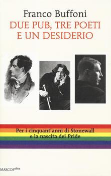 Due pub, tre poeti e un desiderio - Franco Buffoni - copertina