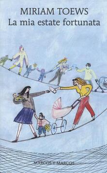 La mia estate fortunata - Miriam Toews - copertina