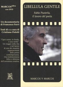 Winniearcher.com Libellula gentile. Fabio Pusterla, il lavoro del poeta. Con DVD video Image