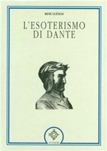Recuperandoiltempo.it L' esoterismo di Dante Image