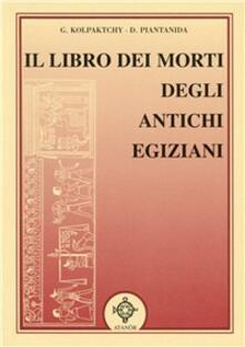 Voluntariadobaleares2014.es Il libro dei morti degli antichi egiziani Image