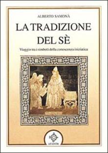 La tradizione del sé - Alberto Samonà - copertina