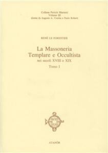 Massoneria templare e occultista. Gli ultimi templari