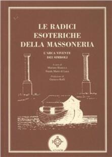 Le radici esoteriche della massoneria.pdf