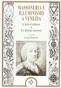 Massoneria e illuminismo a Venezia