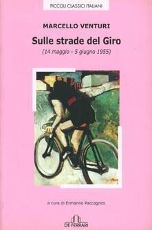 Sulle strade del Giro (14 maggio-5 giugno 1955) - Marcello Venturi - copertina