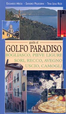 Lpgcsostenible.es Guida al golfo Paradiso. Bogliasco, Pieve Ligure, Sori, Recco, Avegno, Uscio, Camogli Image