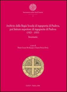 Recuperandoiltempo.it Archivio Regia Scuola di ingegneria di Padova, poi Istituto superiore di ingegneria di Padova (1923-1935). Inventario Image