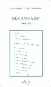 Dun anima est 2004-2006
