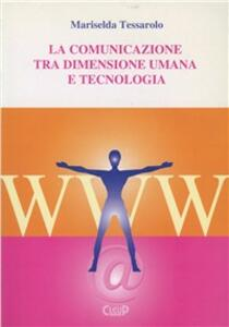 La comunicazione tra dimensione umana e tecnologia