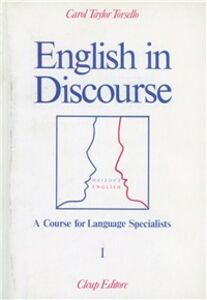 English in discourse. A course for language specialists. Vol. 1