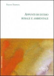 Appunti di estimo rurale e ambientale