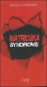 Matrioska syndrome