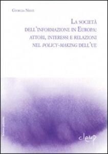 La società dell'informazione in Europa: attori, interessi e relazioni nei policy-making dell'UE