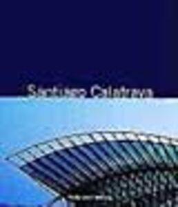 Santiago Calatrava. Libro segreto