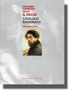 Giovanni Carnovali detto «Il Piccio»