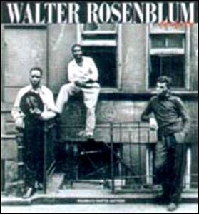 Walter Rosenblum. Fotografie