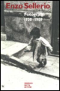 Enzo Sellerio. Fotografie (1950-1989)