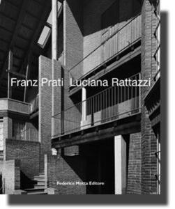Franz Prati. Luciana Rattazzi