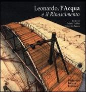 Leonardo, l'acqua e il Rinascimento. Con CD Audio