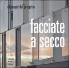 Atomicabionda-ilfilm.it Facciate a secco. Ediz. illustrata Image