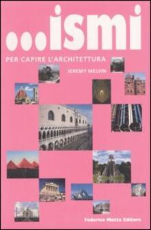Rallydeicolliscaligeri.it ... Ismi per capire l'architettura. Ediz. illustrata Image