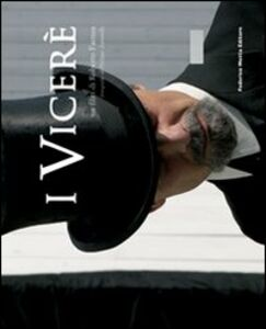 I vicerè. Un film di Roberto Faenza. Ediz. italiana e inglese