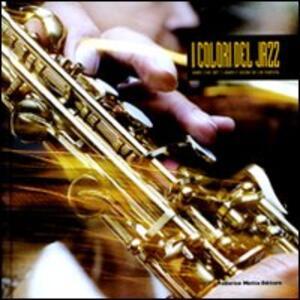Libro I colori del jazz. Grey Cat 30°. Lampi e suoni di un festival. Ediz. italiana e inglese