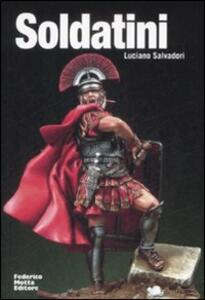 Soldatini. Ediz. italiana e inglese