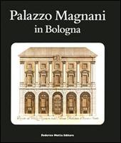 Palazzo Magnani in Bologna