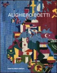 Alighiero Boetti. Catalogo della mostra (Parigi, 18 marzo-5 giugno 2010). Ediz. multilingue