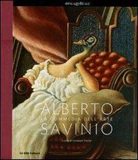 Alberto Savinio. La commedia dell'arte. Catalogo della mostra (Milano,25 febbraio-12 giugno 2011) - - wuz.it