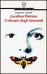 Janathan Demme. Il silenzio degli innocenti
