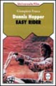 Dennis Hopper. Easy rider