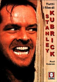 Tutti i film di Stanley Kubrick